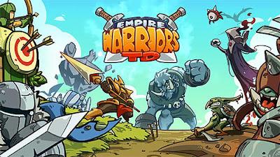 لعبة Empire Warriors TD للأندرويد، لعبة Empire Warriors TD مدفوعة للأندرويد