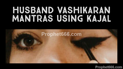 Husband Vashikaran Mantras Using Kohl