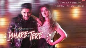 Ishare Tere Song Download