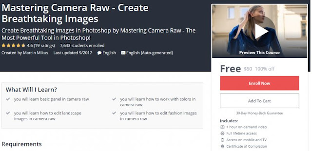 [100% Off] Mastering Camera Raw - Create Breathtaking Images| Worth 50$