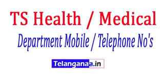 Telangana State Health / Medical And Family Welfare Department Mobile / Telephone No's