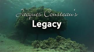 Jacques Cousteau's Legacy