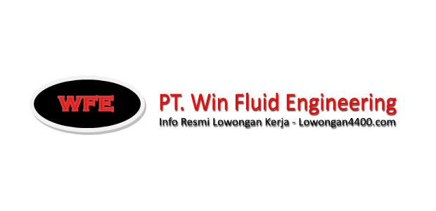 Lowongan Kerja PT. Win Fluid Engineering
