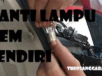 Cara mudah mengganti Lampu Rem Mobil