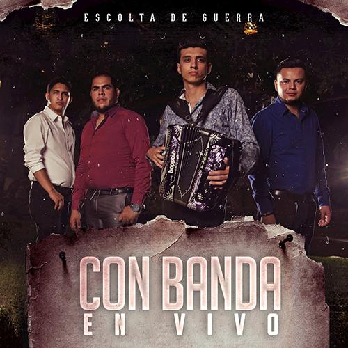 Escolta De Guerra - En Vivo Con Banda (Álbum 2017)