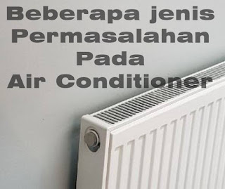 Permasalahan Air Conditioner (AC)