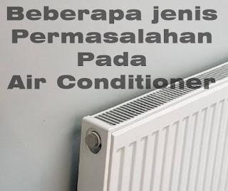 Permasalahan Air Conditioner (AC)