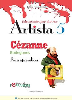 https://www.amazon.com/Artista-C%C3%A9zanne-Bodegones-Para-aprendices-Spanish/dp/1518682456/ref=sr_1_fkmr0_1?s=books&ie=UTF8&qid=1488810574&sr=1-1-fkmr0&keywords=artists+cezanne+fernandini