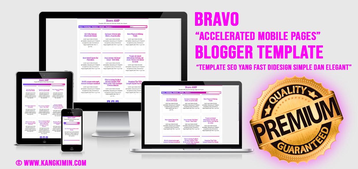 Bravo AMP, Template SEO yang Ringan dan Elegant