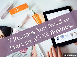7 Reasons You Need to Start an Avon Business