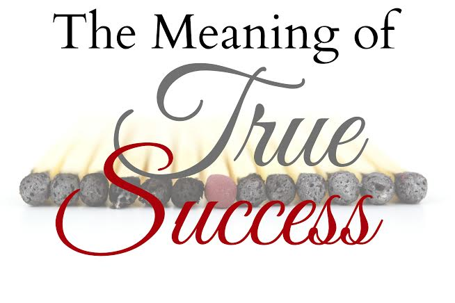 True Meaning Of Success