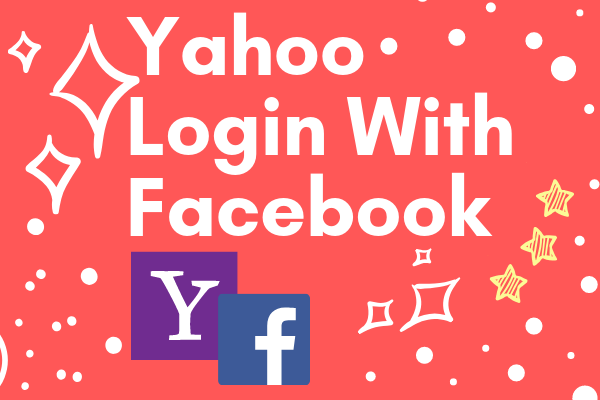Yahoo Login With Facebook
