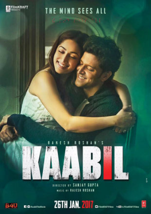 Poster of Kaabil 2017 Full Hindi Movie Download Hd DVDScr 1Gb