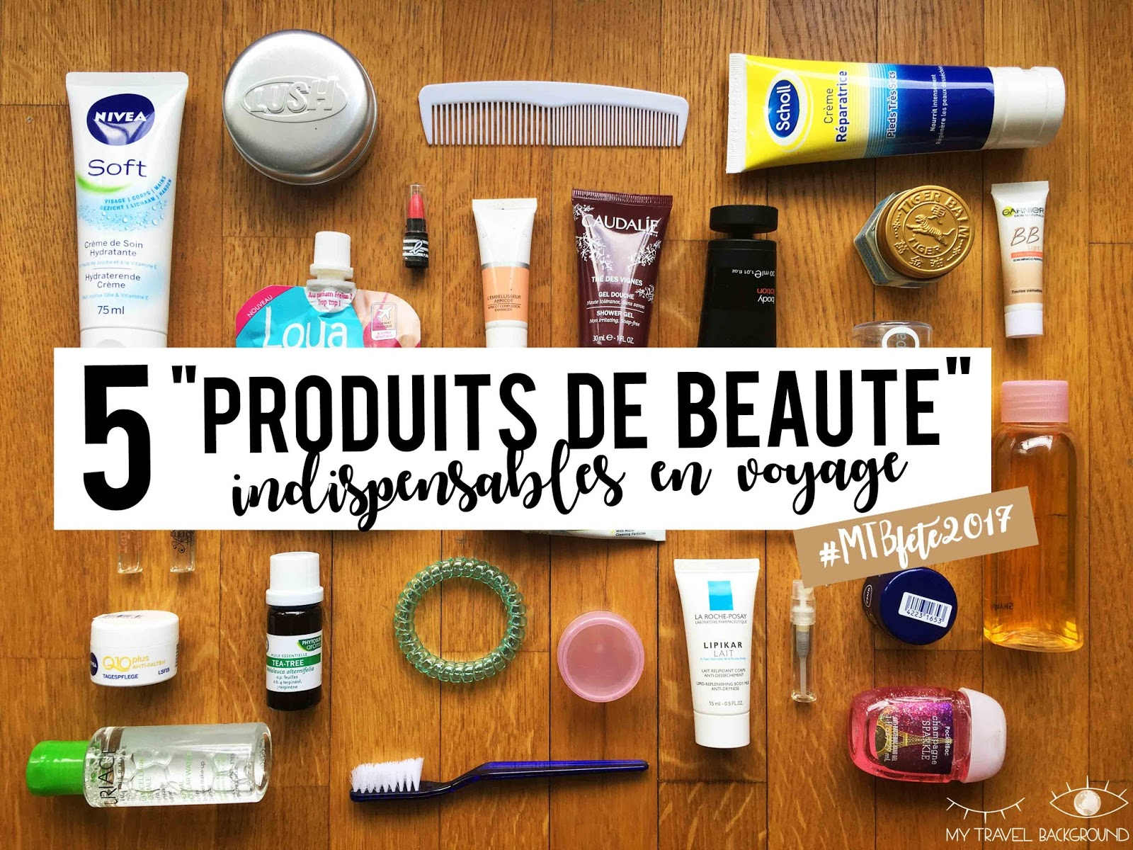 My Travel Background : 5 produits de beauté indispensables en voyage