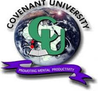 Covenant University Masters & Ph.D Degrees Admission Form is Out   General Requirements