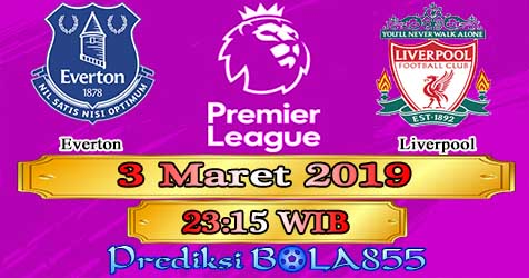 Prediksi Bola855 Everton vs Liverpool 3 Maret 2019