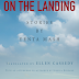 """Q & A: Ellen Cassedy, Translator of """"On the Landing,"""" Stories by Yenta Mash, Master Chronicler of Exile"""