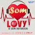 Baixar – Som Lovy – Você é o Amor – Lançamento 2016
