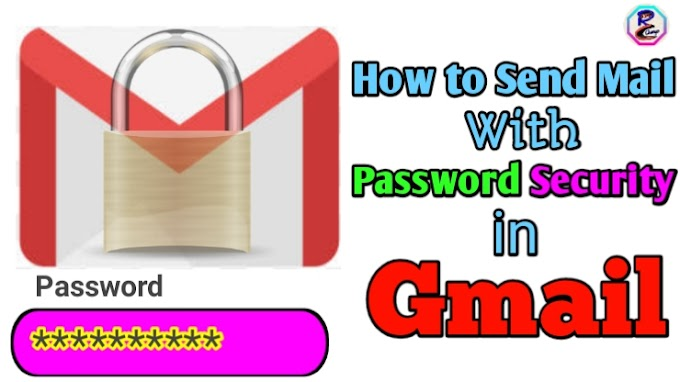 How To Send Mail With Password Security In Gmail