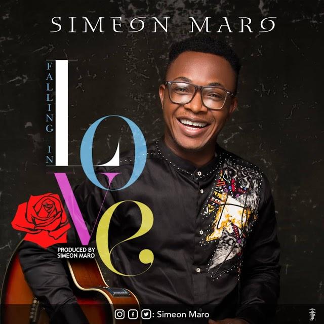 MUSIC: Simeon Maro – Falling in Love || @Simoen Maro