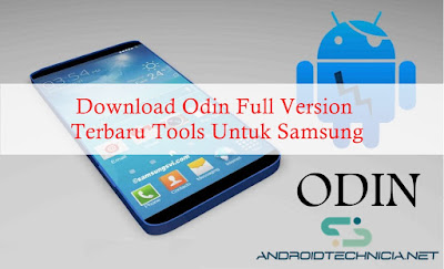 Download Odin Full Version Terbaru Tools Untuk Samsung