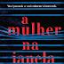 """Arqueiro apresenta """"A Mulher na Janela"""""""