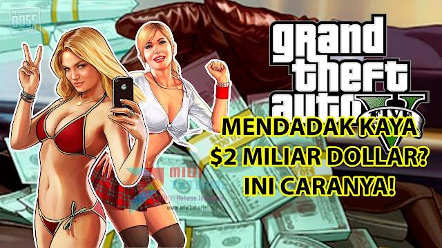 Adakah Cara Supaya Bisa Cepat Kaya 2 Miliar Dollar di Game GTA V Steam? Ada Donk! Ini Tutorial Mudahnya