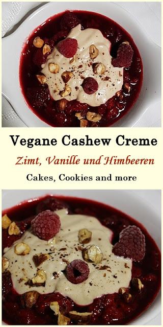 Rezept für vegane Cashew Creme mit Zimt, Vanille und warmen Himbeeren