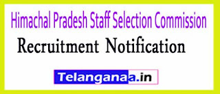 Himachal Pradesh Staff Selection Commission (HPSSC)Recruitment Notification 2017