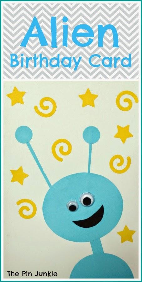 http://www.thepinjunkie.com/2015/01/alien-birthday-card.html