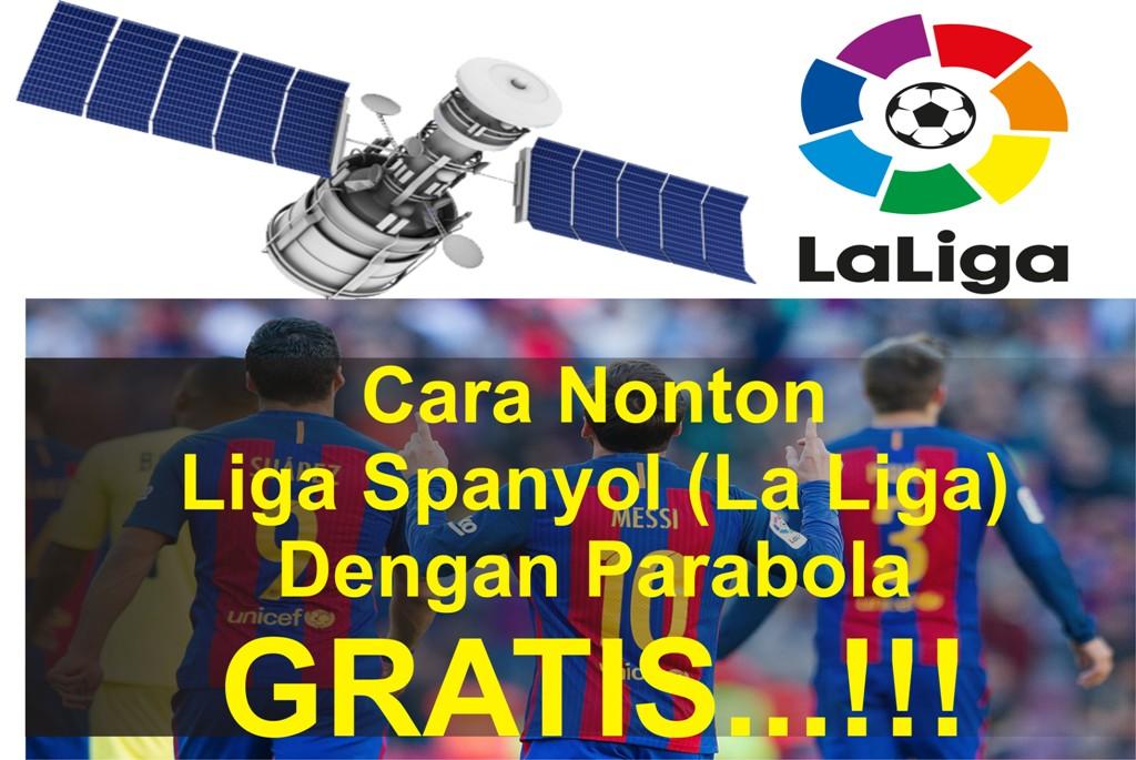 cara nonton liga spanyol la liga