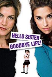 Watch Hello Sister, Goodbye Life Online Free 2006 Putlocker