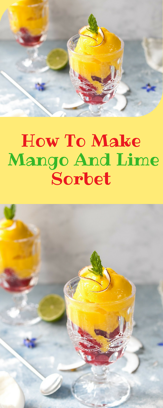 How To Make Mango And Lime Sorbet
