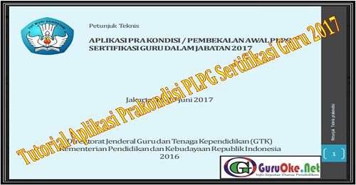 Tutorial Aplikasi Prakondisi PLPG Sertifikasi Guru 2017