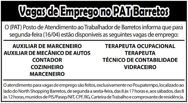 VAGAS DE EMPREGO DO PAT BARRETOS-SP PARA 16/04/2018 (SEGUNDA-FEIRA)