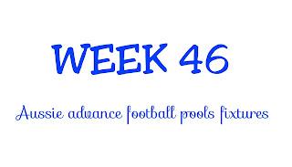 WEEK 46: AUSSIE FOOTBALL POOLS FIXTURES | 26-05-2018 | www.ukfootballplus.com.ng