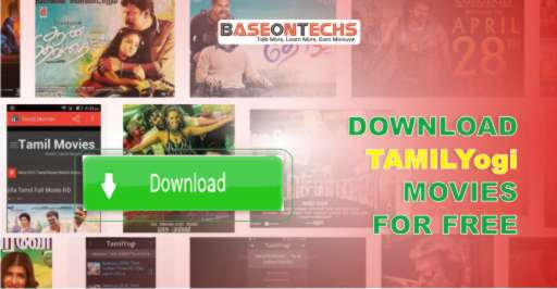 TamilYogi 2019 Movies Download: Easiest Way To Download Tamil Movies
