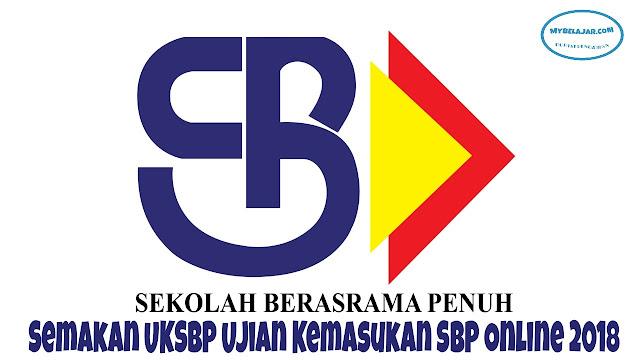 Semakan UKSBP Ujian Kemasukan SBP Online 2018