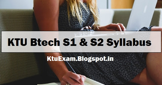 KTU Btech S1 and S2 Syllabus 2017