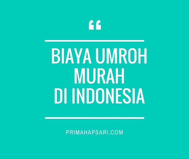Biaya umroh murah di Indonesia