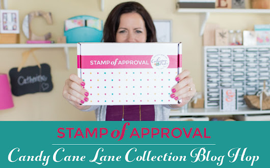 Stamp of Approval - Candy Cane Lane Blog Hop!