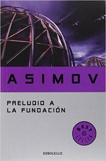 Isaac Asimov. Preludio a la fundación