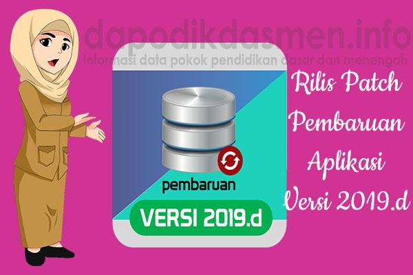 Patch Pembaruan Aplikasi Dapodikdasmen Versi 2019.d