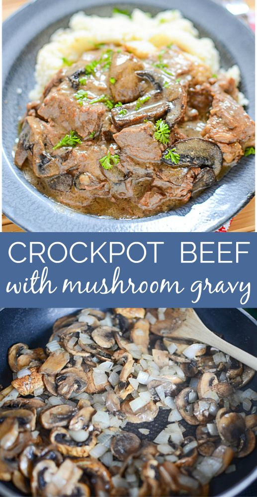 Crockpot Beef with Mushroom Gravy