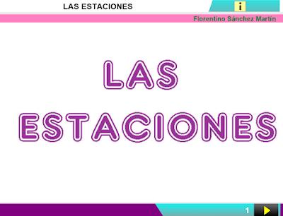 http://www.ceiploreto.es/sugerencias/cplosangeles.juntaextremadura.net/web/curso_4/sociales_4/las_estaciones_4/las_estaciones_4.html