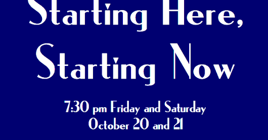 STARTING HERE, STARTING NOW From Prairie Fire in October