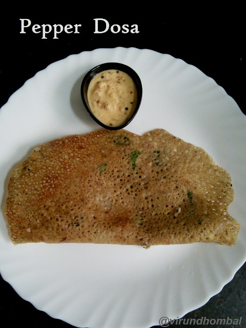 Pepper Dosa|How to prepare Pepper Dosa with step by step photos