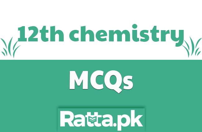 2nd Year Chemistry Important MCQs All Chapters pdf download - 12th class fsc