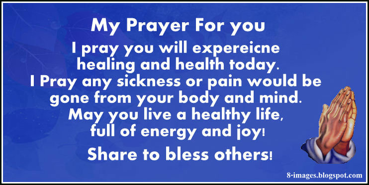 I Pray You Will Experience Healing And Health Today Quotes
