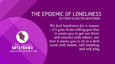 Monday Motivational: The Epidemic of Loneliness